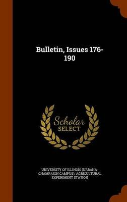 Bulletin, Issues 176-190 (Hardcover): University of Illinois (Urbana-Champaign