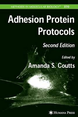Adhesion Protein Protocols (Electronic book text, 2nd Revised edition): Amanda S. Coutts