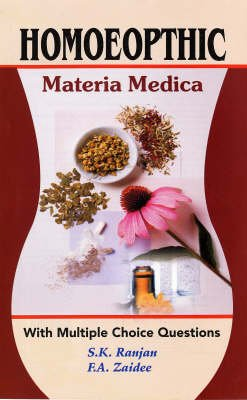 Homoeopthic - Materia Medica (Paperback): S. Rajan, F. Zaidee