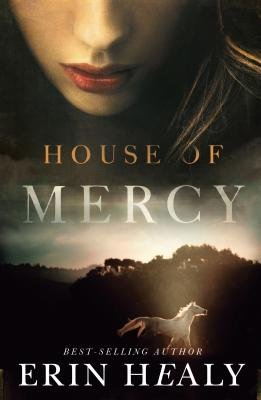 House of Mercy (Electronic book text): Erin Healy