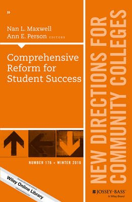 Comprehensive Reform for Student Success, Number 176 - New Directions for Community Colleges (Paperback): Nan L. Maxwell, Ann...