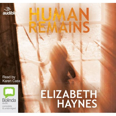 Human Remains (Standard format, CD, Unabridged edition): Elizabeth Haynes