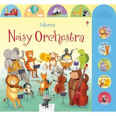 Noisy Orchestra (Board book): Sam Taplin