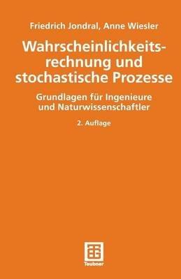 Wahrscheinlichkeitsrechnung Und Stochastische Prozesse (German, Paperback, 2nd 2., Durchges. U. Akt. Aufl. 20 ed.): Friedrich K...