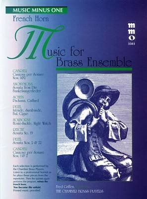 Music for Brass Ensemble - Music Minus One French Horn (Paperback): Hal Leonard Corp