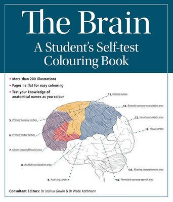 The Brain: A student's self-test colouring book (Spiral bound): Joshua Gowin, Wade Kothmann