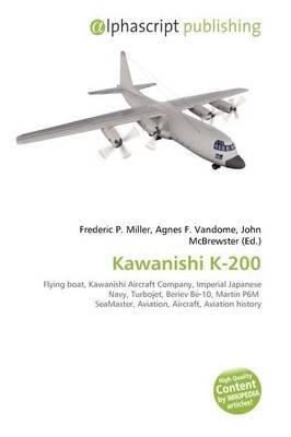 Kawanishi K-200 (Paperback)