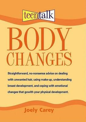 Body Changes (Paperback, 1st ed. for the U.S): Joely Carey