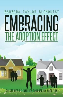 Embracing the Adoption Effect (Paperback): Barbara Taylor Blomquist