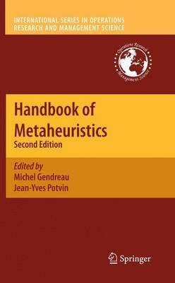 Handbook of Metaheuristics (Hardcover, 2nd ed. 2010): Michel Gendreau, Jean-Yves Potvin