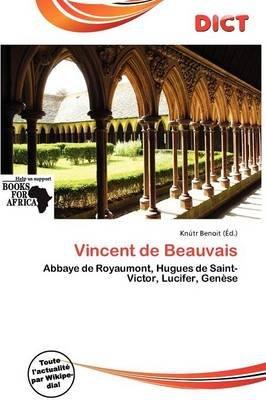 Vincent de Beauvais (French, Paperback): Knutr Benoit