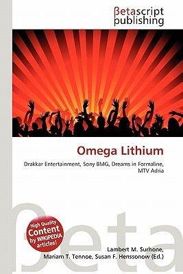 Omega Lithium (Paperback): Lambert M. Surhone, Mariam T. Tennoe, Susan F. Henssonow