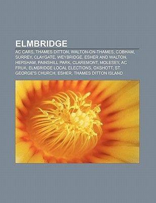 Elmbridge - AC Cars, Thames Ditton, Walton-On-Thames, Cobham, Surrey, Claygate, Weybridge, Esher and Walton, Hersham, Painshill...