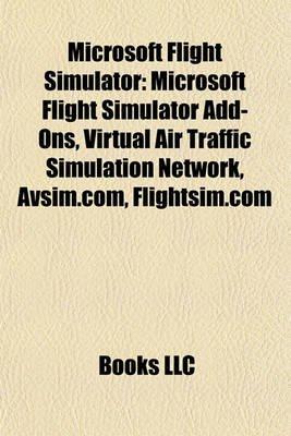 Microsoft Flight Simulator - Microsoft Flight Simulator Add-Ons, Virtual Air Traffic Simulation Network, Avsim.Com,...