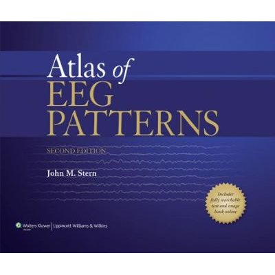Atlas of EEG Patterns (Hardcover, 2nd edition): John M. Stern