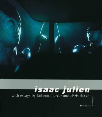 Isaac Julien (Paperback, illustrated edition): Kobena Mercer, Chris Darke