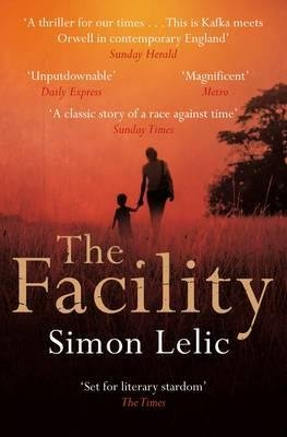 The Facility (Paperback, On Demand): Simon Lelic
