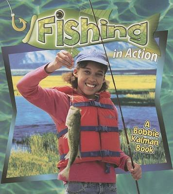 Fishing in Action (Hardcover):