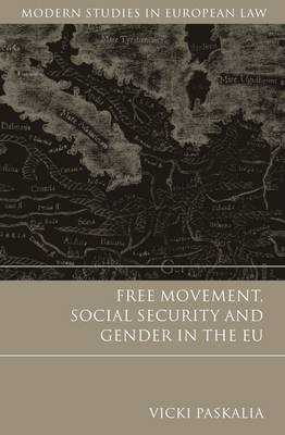 Free Movement, Social Security and Gender in the Eu (Electronic book text): Vicki Paskalia