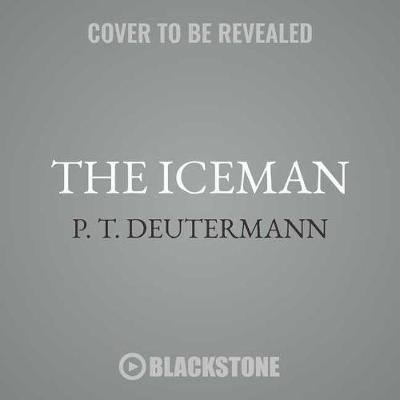 The Iceman Lib/E (MP3 format, CD): P. T Deutermann