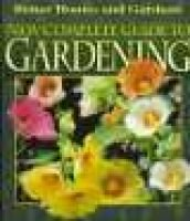 New complete guide to gardening (Hardcover, 2nd ed): Susan A Roth
