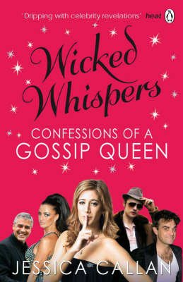 Wicked Whispers (Paperback): Jessica Callan
