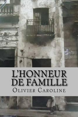 L'Honneur de Famille (French, Paperback): Olivier Caroline