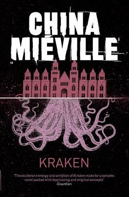 Kraken (Electronic book text): China Mieville
