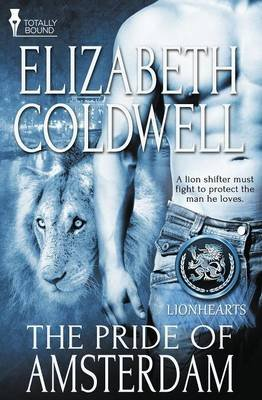 Lionhearts - The Pride of Amsterdam (Paperback): Elizabeth Coldwell
