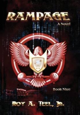 Rampage (Hardcover): Roy, A Teel Jr.