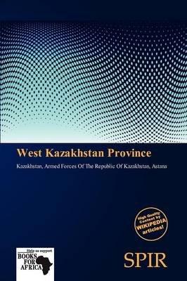 West Kazakhstan Province (Paperback):