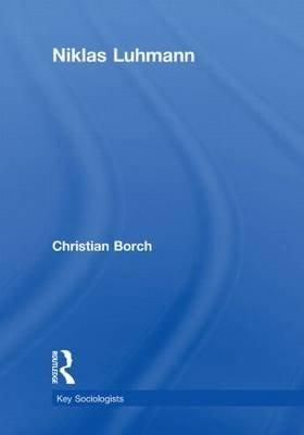 Niklas Luhmann (Hardcover): Christian Borch
