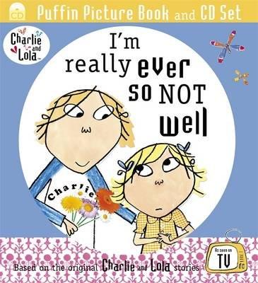 I'm Really Ever So Not Well (CD): Lauren Child