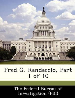 Fred G. Randaccio, Part 1 of 10 (Paperback):