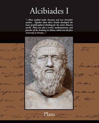 Alcibiades I (eBook) (Electronic book text):