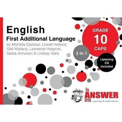English First Addisional Language 3 in 1 Study Guide - Grade 10: CAPS (Paperback): Michelle Coetzee, Linnell Holland, Gail...
