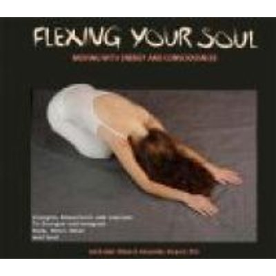 Flexing Your Soul - Moving with Energy and Consciousness (Paperback): Jalieh Juliet Milani, Alessandra Shepard