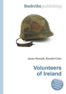Volunteers of Ireland (Paperback): Jesse Russell, Ronald Cohn