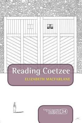 Reading Coetzee. (Electronic book text): Elizabeth Macfarlane
