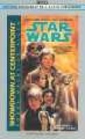 Star Wars: Cor Tri 3 - Showdown at Cent Dbl (Abridged, Audio cassette, abridged edition): Allen Roger MacBride