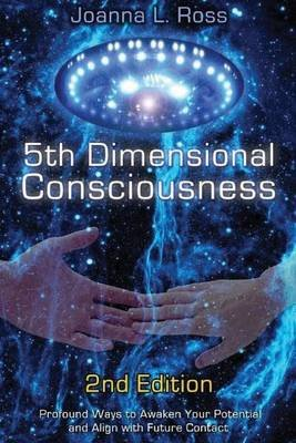 5th Dimensional Consciousness (Paperback): Joanna L. Ross