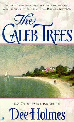 The Caleb Trees (Paperback, Jove ed): Dee Holmes