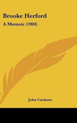 Brooke Herford - A Memoir (1904) (Hardcover): John Cuckson