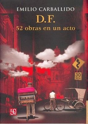D. F. 52 Obras En Un Acto (English, Spanish, Abridged, Hardcover, abridged edition): H'Ctor P'Rez Mart-Nez, Emilio...