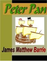 Peter Pan (Electronic book text): James Matthew Barrie