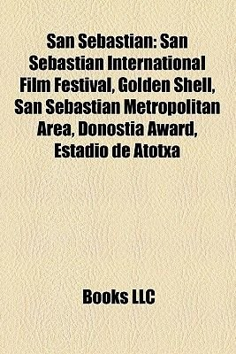 San Sebastin - San Sebastin International Film Festival, Golden Shell, San Sebastian Metropolitan Area, Donostia Award, Estadio...