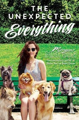 The Unexpected Everything (Paperback): Morgan Matson