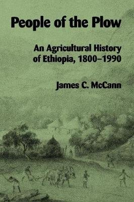 People of the Plow - Agricultural History of Ethiopia, 1800-1900 (Paperback):