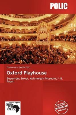 Oxford Playhouse (Paperback): Theia Lucina Gerhild