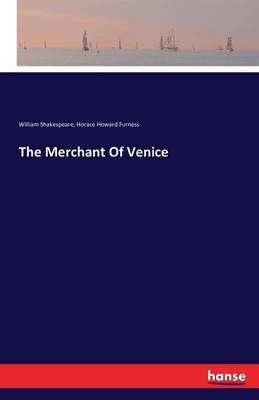 The Merchant of Venice (Paperback): William Shakespeare, Horace Howard Furness